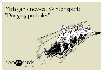"Michigan's newest Winter sport: ""Dodging potholes"""