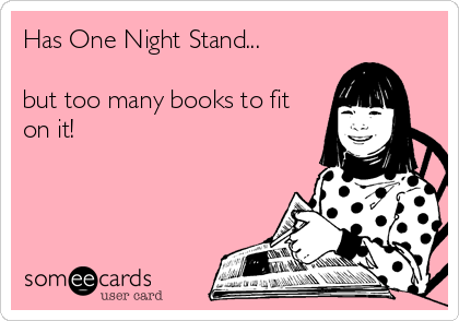 Has One Night Stand...  but too many books to fit on it!