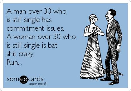 30 and single man