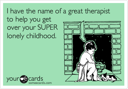 I have the name of a great therapist to help you get