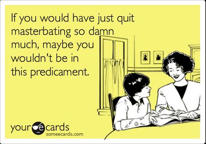 How to quit masterbating