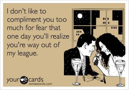 I don't like to