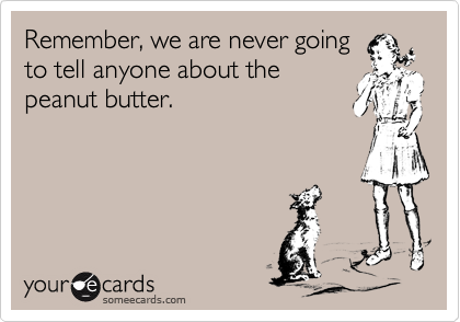 Remember, we are never going