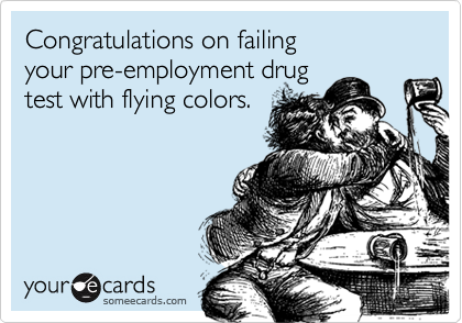 Congratulations on failing 