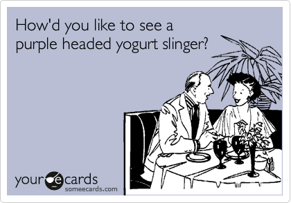 How'd you like to see a