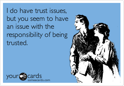 what to do when you have trust issues