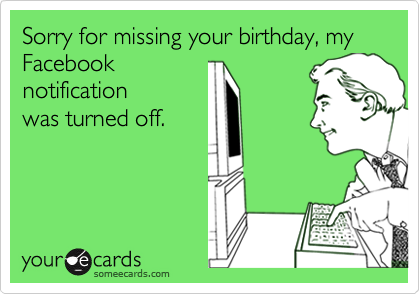 As I Spun Up My Email To Check On Things Mailbox Was Stuffed With Facebook Birthday Wishes That Felt A Little Like The Surprise Party In Yucatan