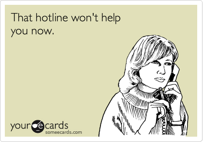 That hotline won't help 