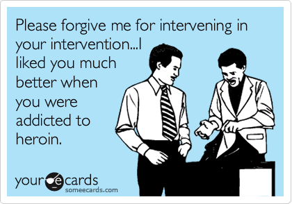 Please forgive me for intervening in your intervention...I
