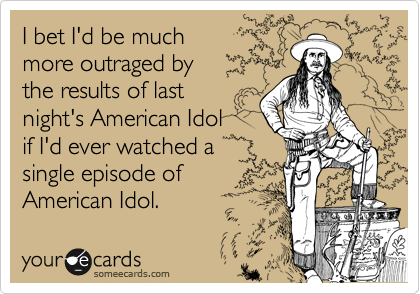 I bet I'd be much 