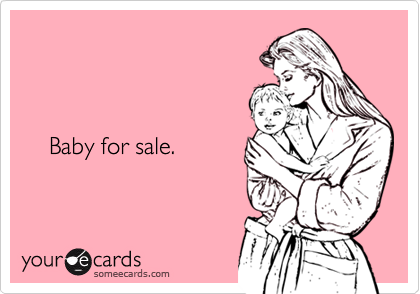 Baby for sale.