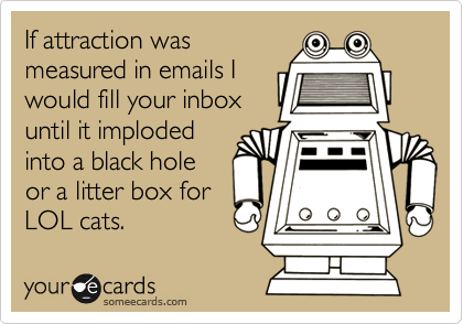 If attraction was