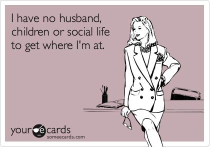 I have no husband, 