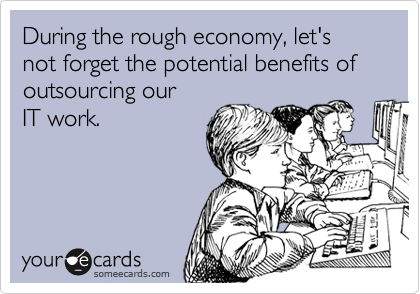 During the rough economy, let's not forget the potential benefits of