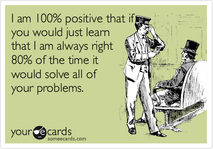 I am 100% positive that if
