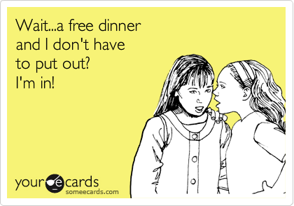 Wait...a free dinner 