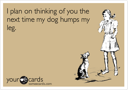 I plan on thinking of you the