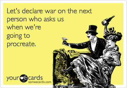 Let's declare war on the next