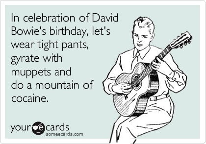 In celebration of david bowies birthday lets wear tight pants in celebration of david bowies birthday lets wear tight pants gyrate with muppets and bookmarktalkfo Image collections