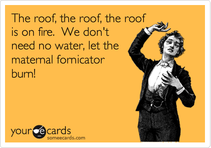 The roof, the roof, the roof