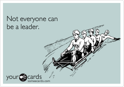 Not everyone can