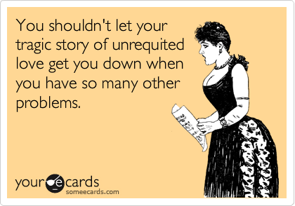 You shouldn't let your