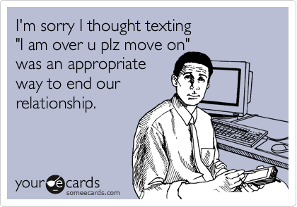 I'm sorry I thought texting 