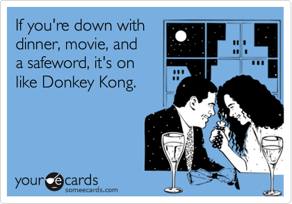 If you're down with