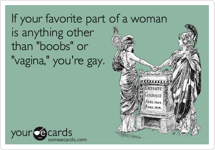 If your favorite part of a woman