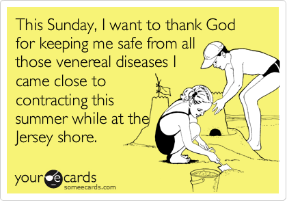This Sunday, I want to thank God for keeping me safe from all