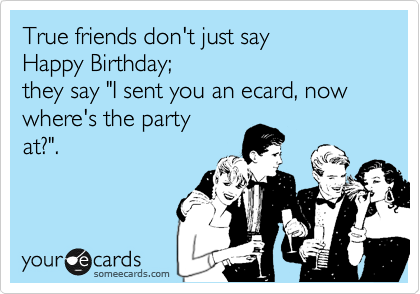 True friends don't just say
