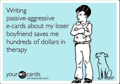 Passive aggressive boyfriend