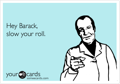 Hey Barack,