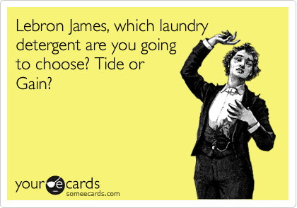 Lebron James, which laundry