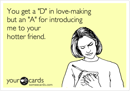 "You get a ""D"" in love-making