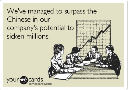 We've managed to surpass the Chinese in our