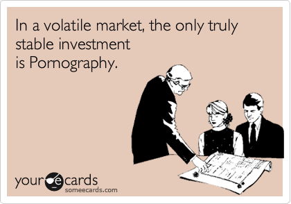 In a volatile market, the only truly