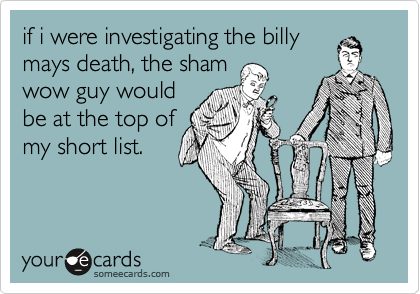 if i were investigating the billy