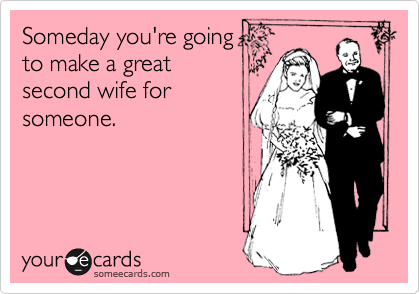 Someday you're going