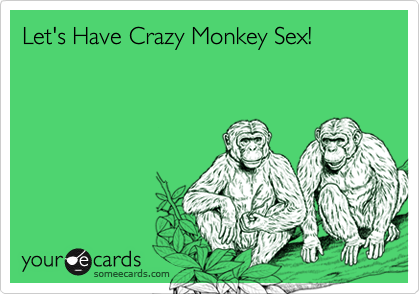 Crazy monkey sex