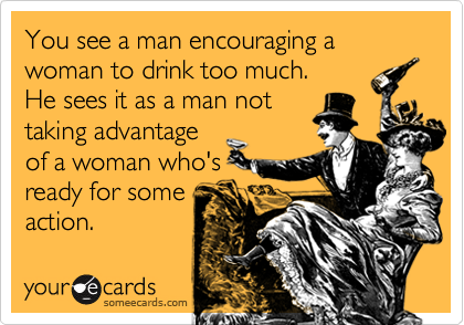 You see a man encouraging a woman to drink too much.
