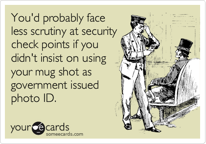 You'd probably face