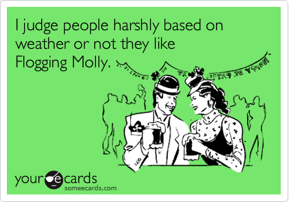 I judge people harshly based on weather or not they like 