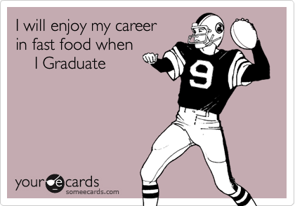 I will enjoy my career