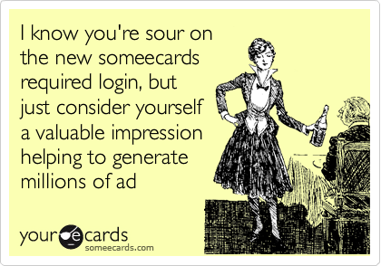 I know you're sour on