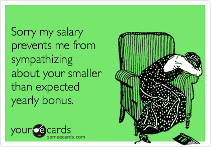Sorry my salary 
