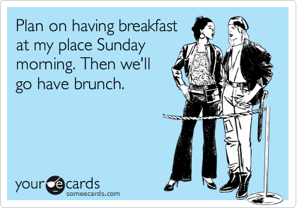 Plan on having breakfast