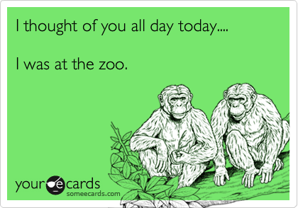 I thought of you all day today.... 