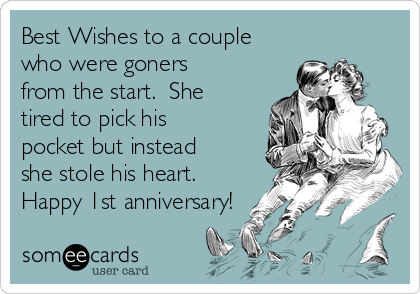Best wishes to a couple who were goners from the start. she tired to