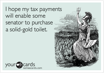 I hope my tax payments 